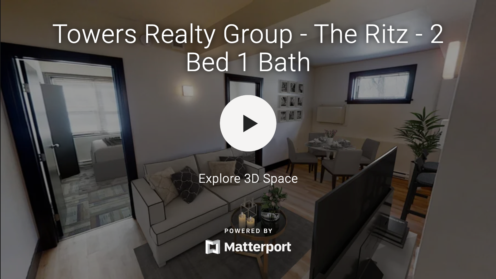 Towers Realty Group - The Ritz - 3D Tour - 2 bedroom